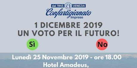 Copia di REFERENDUM 1 Dicembre 2019: un voto per il futuro! biglietti