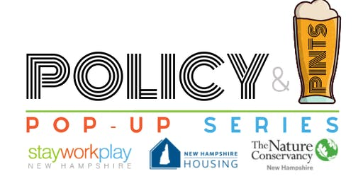 Policy & Pints Pop-Up Series: Lakes Region
