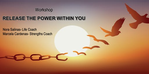 Release the power within you! A transformational self-discovery workshop