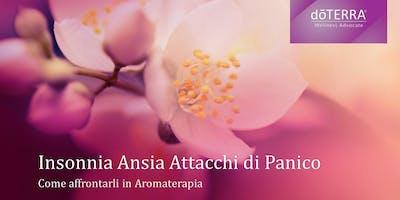 INSONNIA, ANSIA , ATTACCHI DI PANICO come affrontarli in Aromaterapia