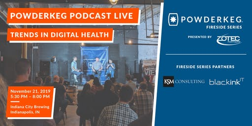 Powderkeg Podcast Live: Trends in Digital Health
