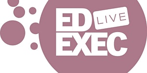 EdExec LIVE SOUTH 2020