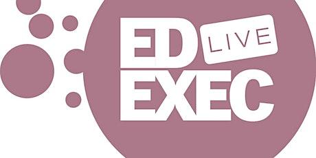 EdExec LIVE SOUTH 2020 tickets