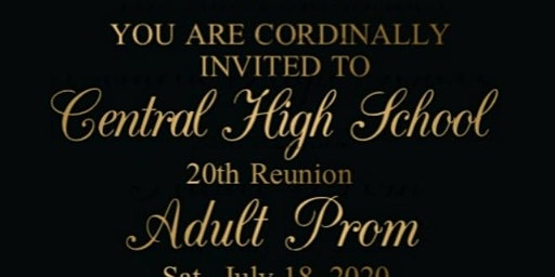 Central HS 20th Reunion Adult Prom
