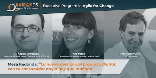 Mesa redonda: la nueva gestión del producto digital: con tu consumidor hoy