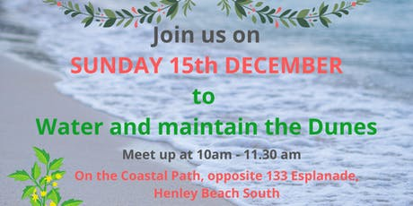 Henleydunes - Watering and Maintenance of Henleydunes & End of Year Celebration tickets