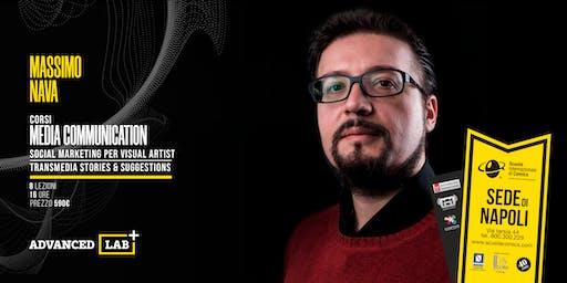::ADVANCED LAB 19_20:: Media Communication - Corso Avanzato di Social Media Marketing con Massimo Nava