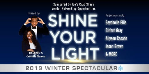 SHINE YOUR LIGHT: 2019 Winter Spectacular