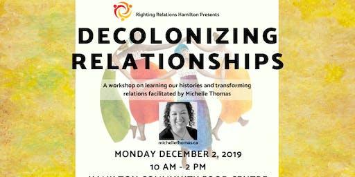 Decolonizing Relationships