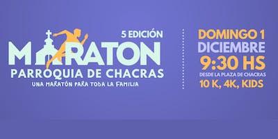 5º Edición Maratón Parroquia de Chacras