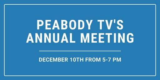 Peabody TV's Annual Meeting