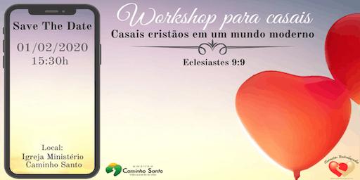 WORKSHOP PARA CASAIS - Casais Cristãos Em Um Mundo Moderno (Ec 9:9)