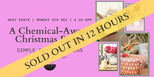 A Chemical-Aware Christmas: Simple DIY Gift Ideas - West Perth, WA (MONDAY)