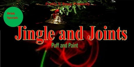 Jolly Jingle Joints, Christmas Edition of Puff Puff Pass da Paint tickets
