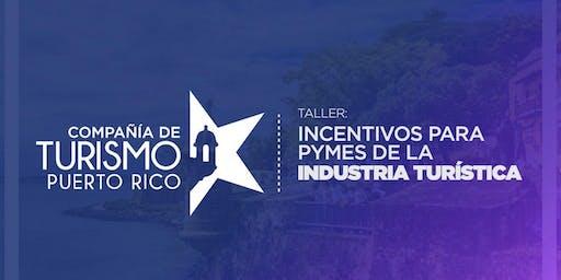 Incentivos para PYMES de la Industria Turística
