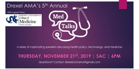 Drexel University American Medical Association 5th Annual MEDTalks Event tickets