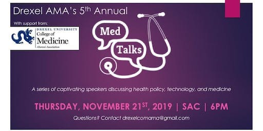 Drexel University American Medical Association 5th Annual MEDTalks Event
