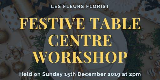 Festive Table Centre Workshop