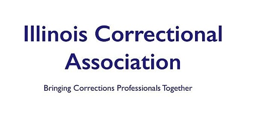 Illinois Correctional Association Annual Training Conference 2020