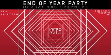 Metro Sound End of Year Party tickets