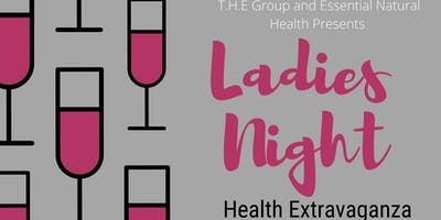 Ladies Night  Health Extravaganza
