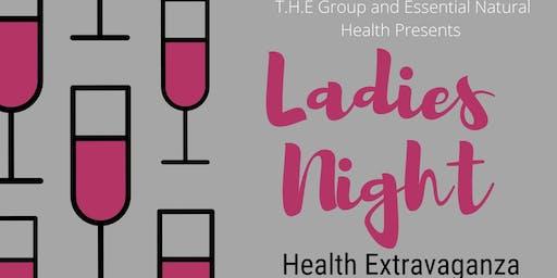 Ladies Night  Health Extravaganza