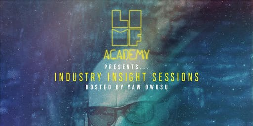 LIMF Academy Presents... Industry Insight Sessions with Rob Swerdlow
