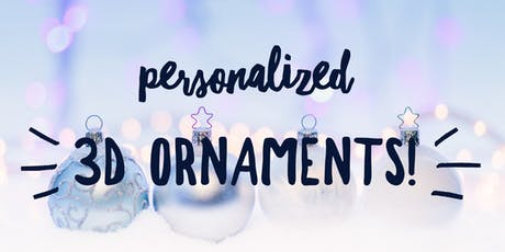 Personalized Holiday Ornaments *DROP IN ONLY* tickets