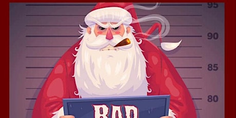 Bad Santa Murder Mystery Dinner tickets