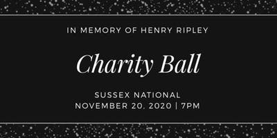 In Memory of Henry Ripley Charity Ball