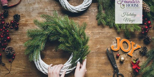 Holiday Wreath Workshop - FINAL CHECKOUT PRICE INCLUDES TAX & GRATUITY