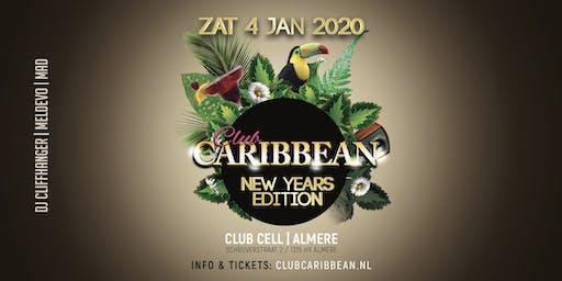 Club Caribbean New Years Edition 2020