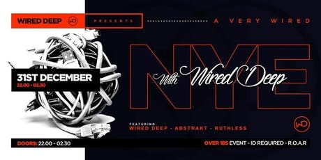 WIRED DEEP - New Years Eve tickets