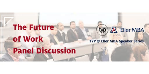 TYP @ Eller MBA: The Future of Work