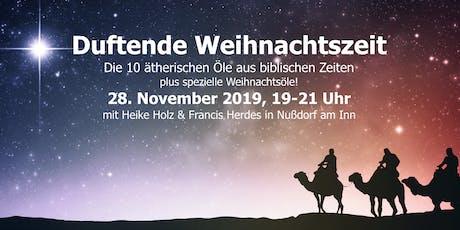 Duftende Weihnachtszeit Tickets