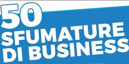 50 Sfumature di Business