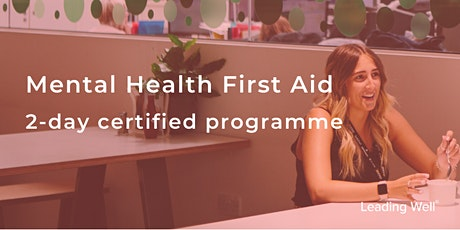 Mental Health First Aid workshop: 2-day Certified Programme tickets