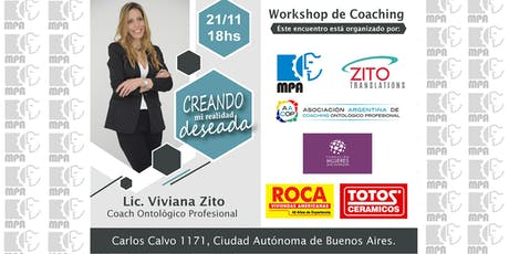 Workshop de Coaching: Creando mi realidad deseada. entradas