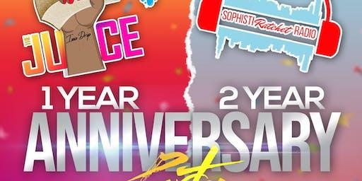 The Juice X Sophistiratchet Radio Anniversary Party