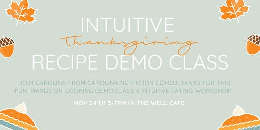Intuitive Thanksgiving Recipe Demo Class