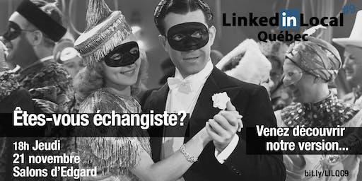 LinkedInLocal Québec - Edition ÉCHANGISTE