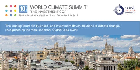 World Climate Summit - The Investment COP 2019 - Madrid entradas