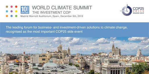 World Climate Summit - The Investment COP 2019 - Madrid
