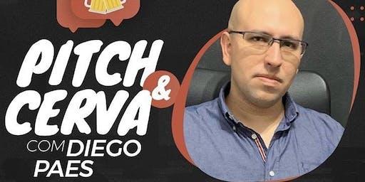 Pitch & Cerva com o Diego Paes
