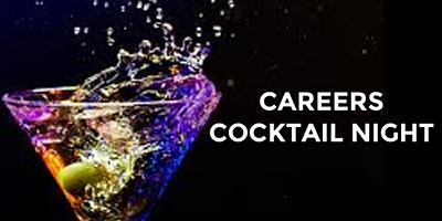 Career & Cocktails 6:30 - 7:30 PM