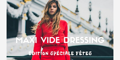 Maxi vide dressing édition fête tickets