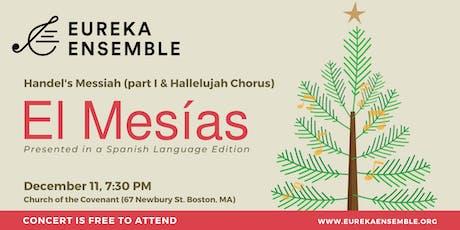 El Mesías (Handel's Messiah in Spanish) tickets