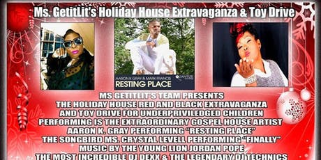 MS GETITLIT'S HOLIDAY HOUSE EXTRAVAGANZA & TOY DRIVE tickets