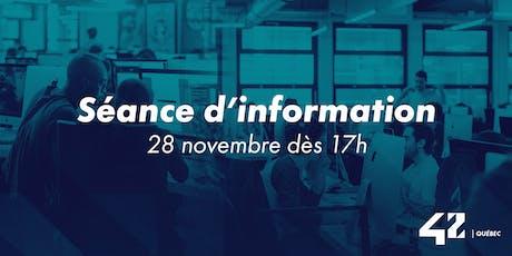 42 Québec: Séance d'information tickets