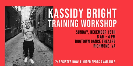 Kassidy Bright Training Workshop * RESCHEDULED* tickets
